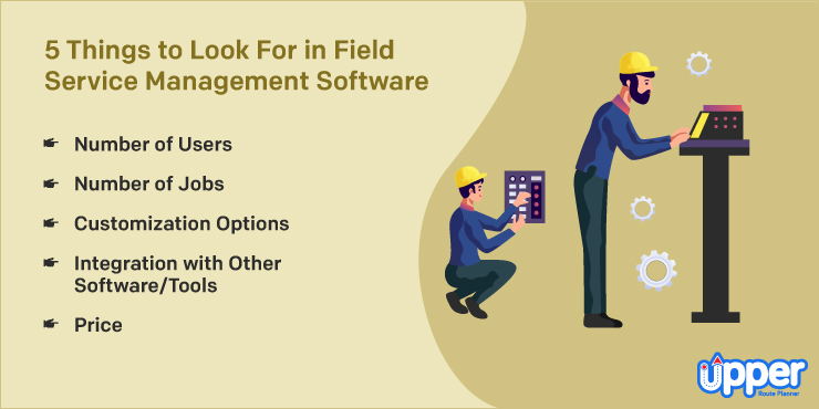 5 Things to Look in Field Service Management Software