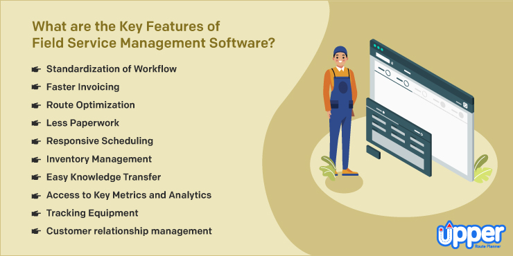 Features of Field Service Management Software