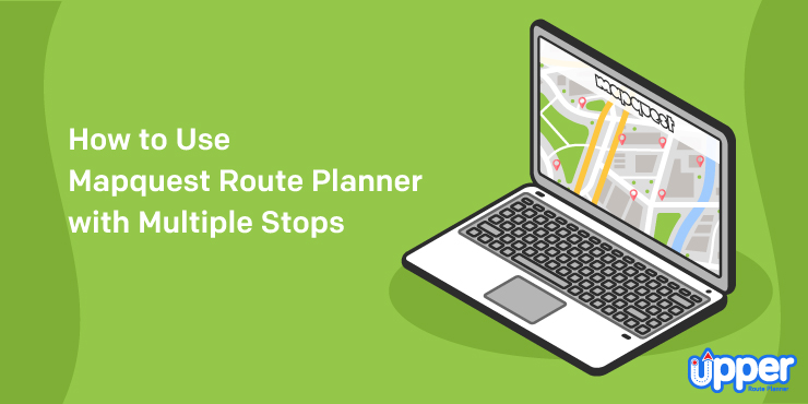 How to Use Mapquest Route Planner with Multiple Stops