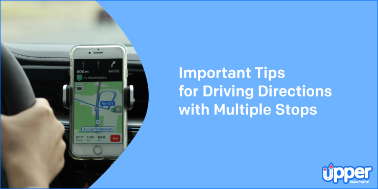 Important Tips for Driving Direction with Multiple Stops