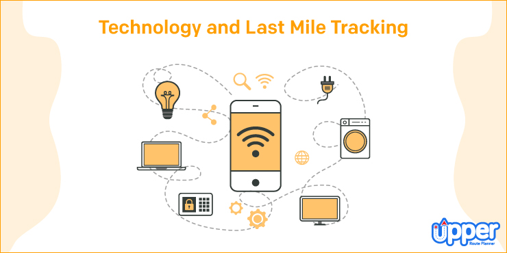 Technology and Last Mile Tracking