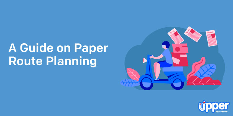 Guide on Newspaper Route Planning