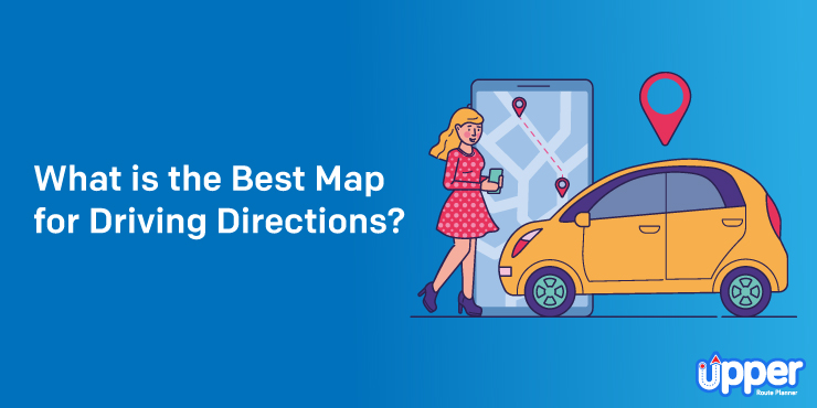 What is the best map for driving directions
