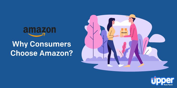 Why Consumers Choose Amazon?