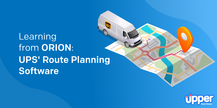 Learning from ORION: UPS' Route Planning Software