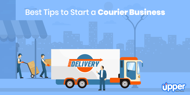 Best Tips to Start a Courier Business