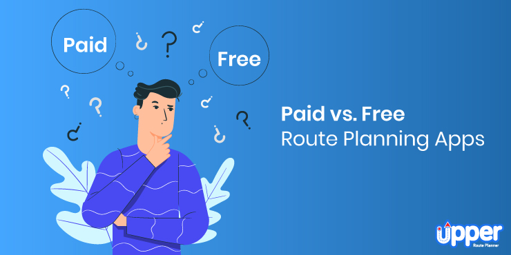 Paid vs Free Route Planning Apps