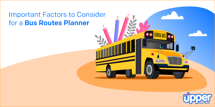 Important Factors to Consider for Bus Routes Planner