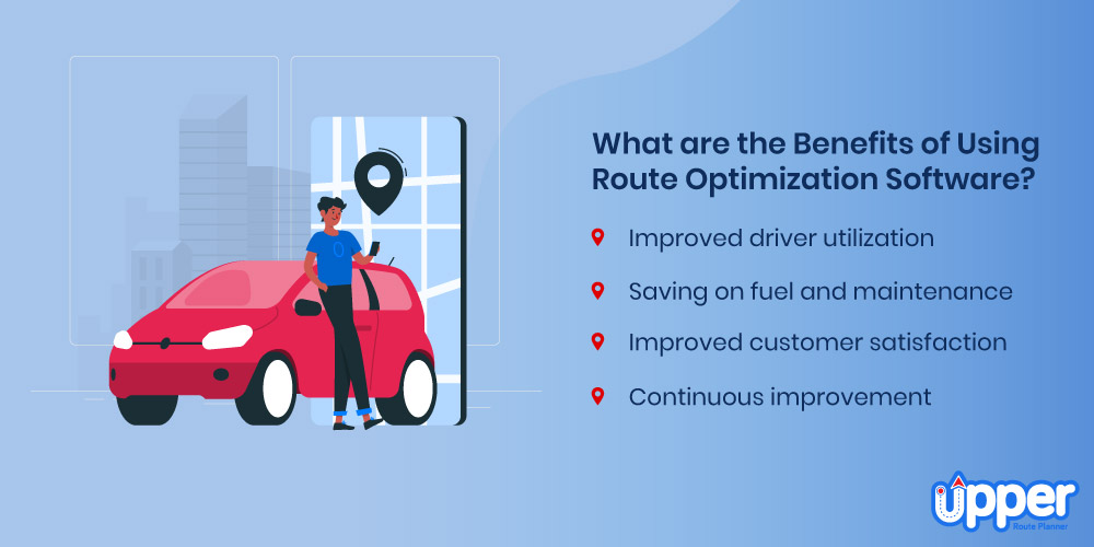 What are the Benefits of Using Route Optimization Software?