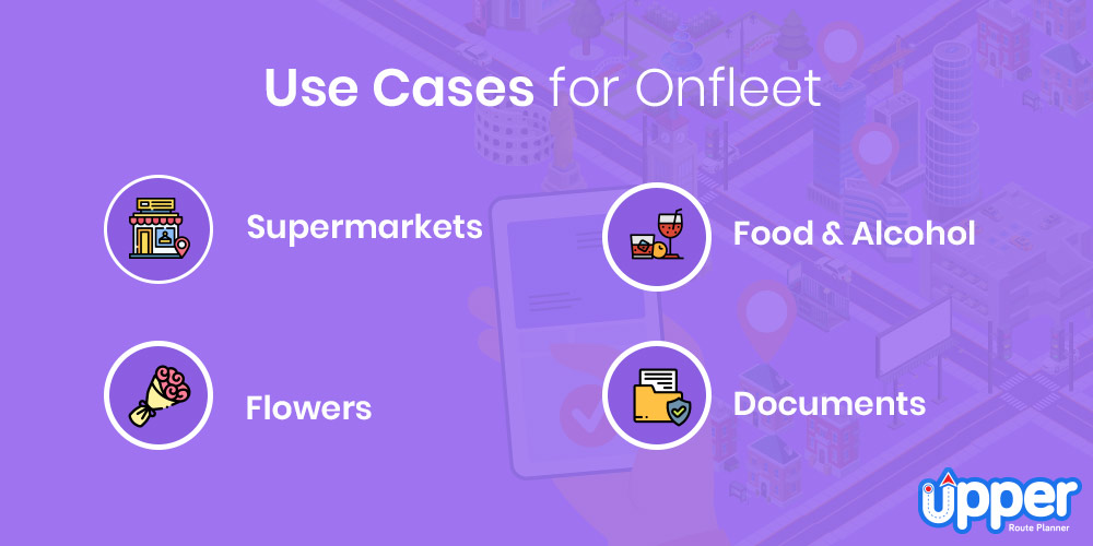 Use Cases for Onfleet