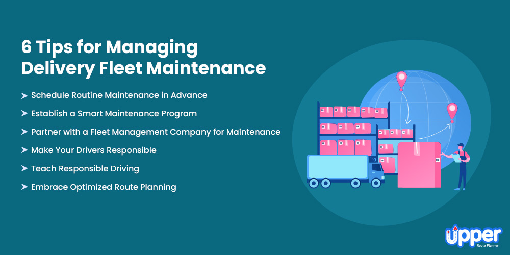 6 Tips for Managing Delivery Fleet Maintenance