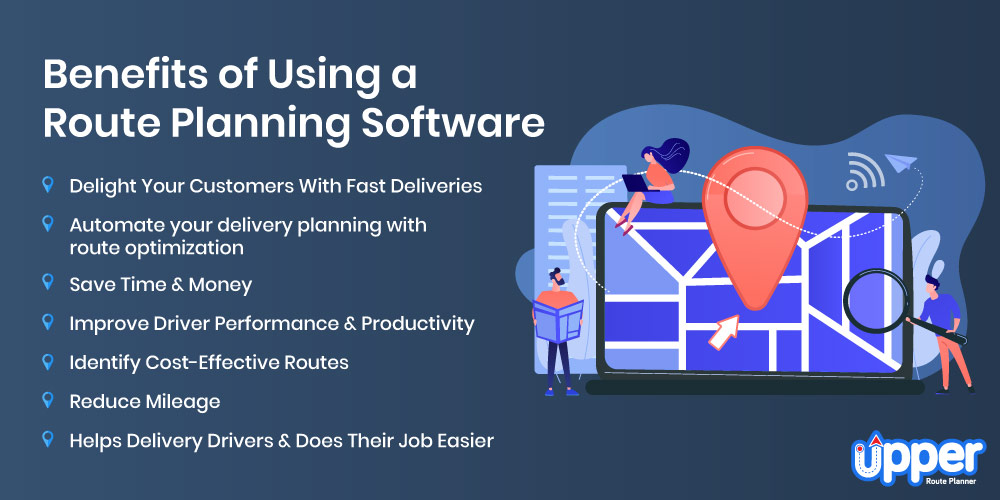 Benefits of Using a Route Planning Software