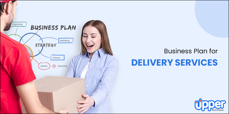 Business Plan for Delivery Services