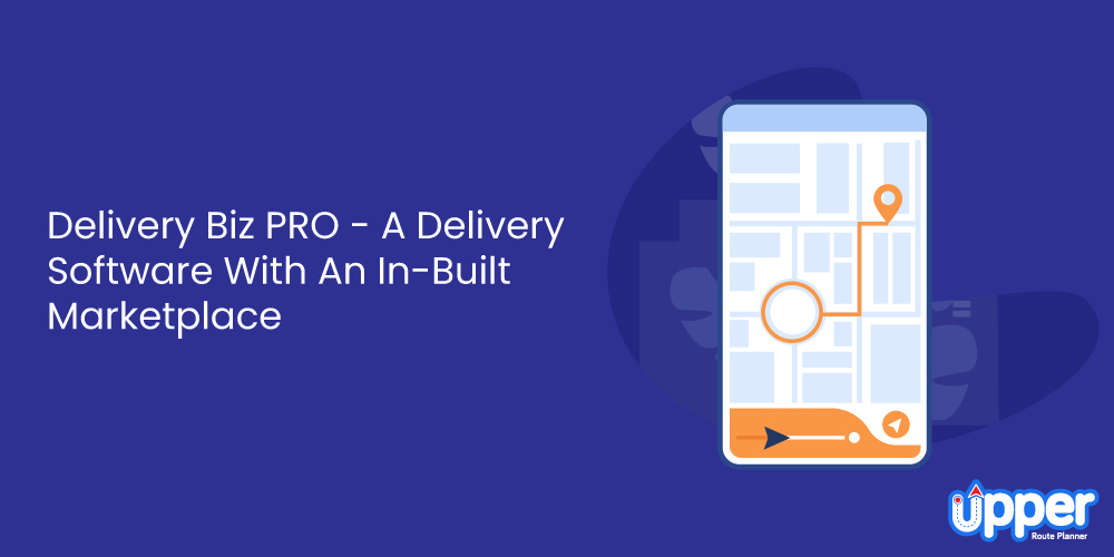 Delivery Biz PRO - A Delivery Software With An In-Built Marketplace