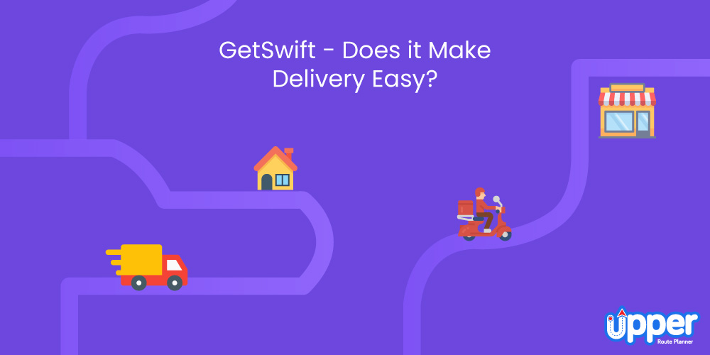 GetSwift - Does it Make Delivery Easy?