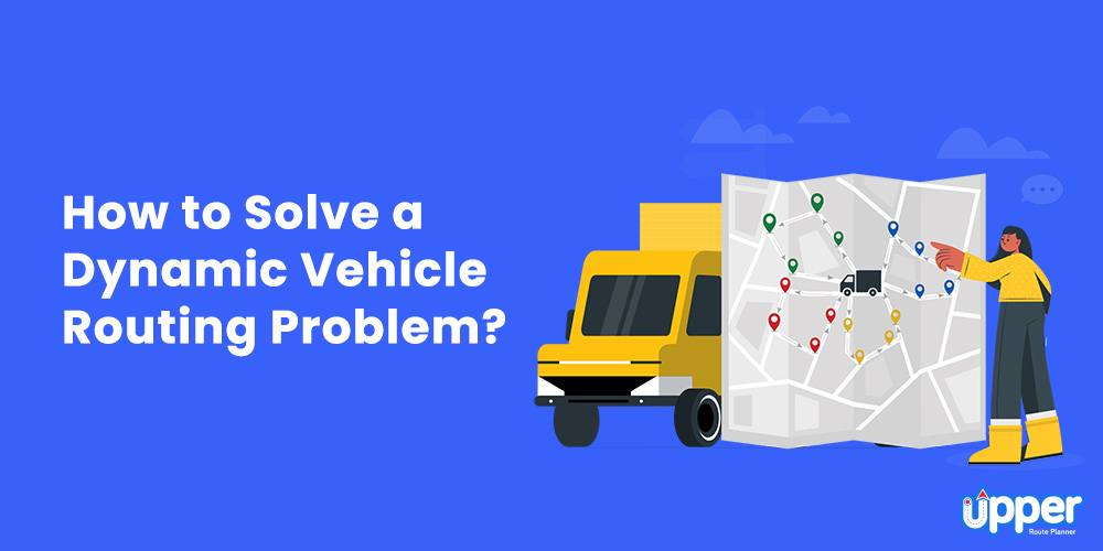 How to Solve a Dynamic Vehicle Routing Problem?