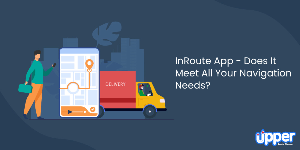 InRoute Route Planner - Does It Meet All Your Navigation Needs?