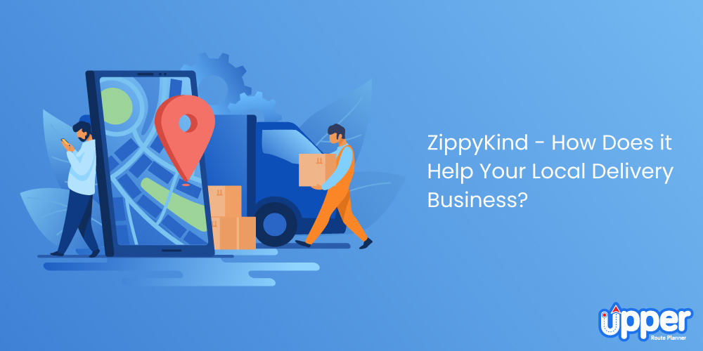 Zippykind - How Does It Help Your Local Delivery Business