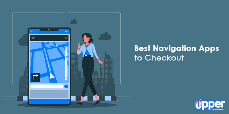 Best Navigation Apps to Checkout