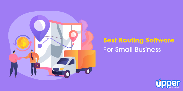 Best Routing Software For Small Business