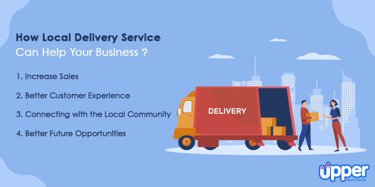 How Local Delivery Service Can Help Your Business?