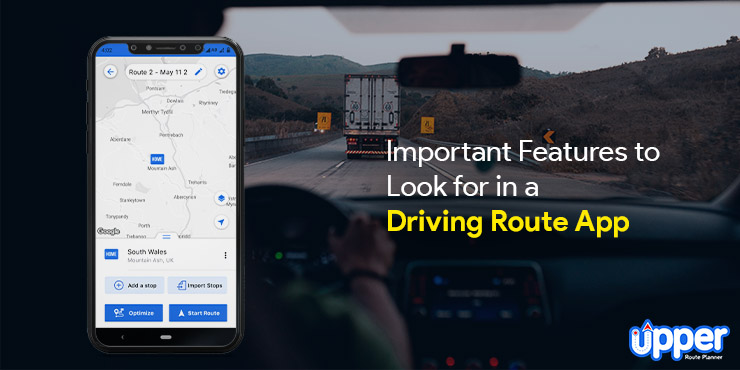 Important Features to Look for in a Driving Route App