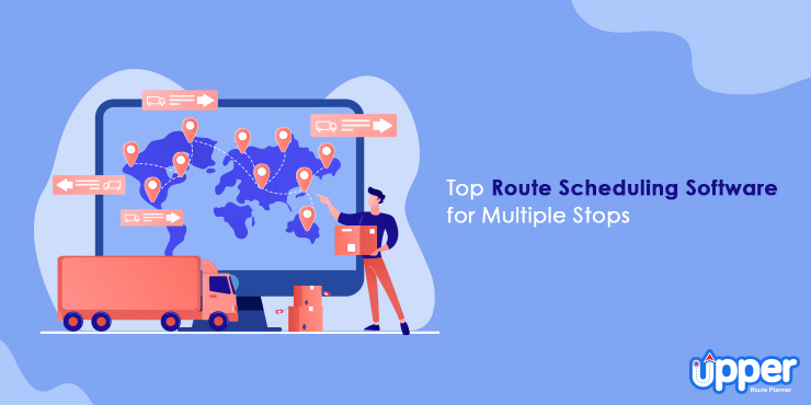 Top Route Scheduling Software for Multiple Stops
