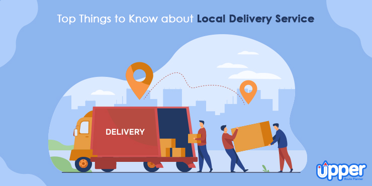 Top Things to Know about Local Delivery Service