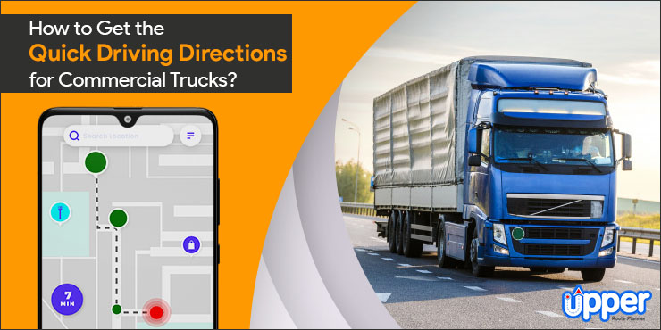 How to Get the Quick Driving Directions for Commercial Trucks