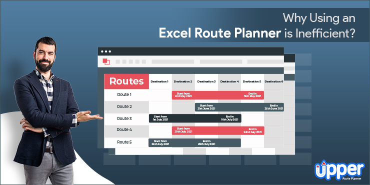 Why Using an Excel Route Planner is Inefficient?