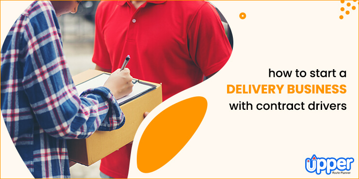 Start a Delivery Business With Contract Drivers