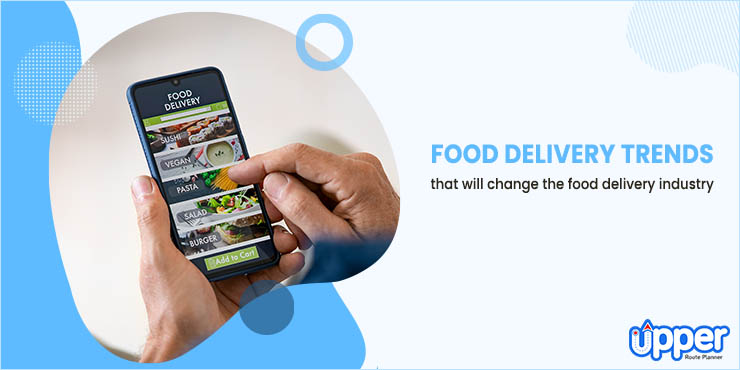 Top Food Delivery Trends