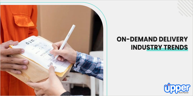 On Demand Delivery Industry Trends